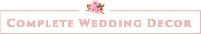 Complete Wedding Decor